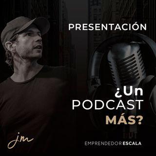 Presentación ¿ Un Podcast más?