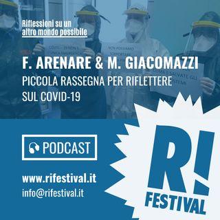Riflettere sul COVID-19 - F. Arenare & M. Giacomazzi