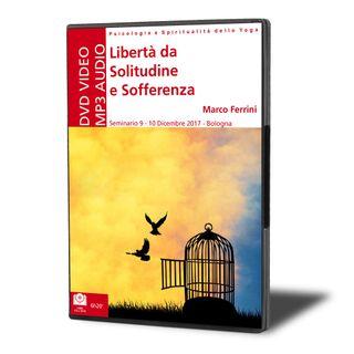 Libertà da Solitudine e Sofferenza
