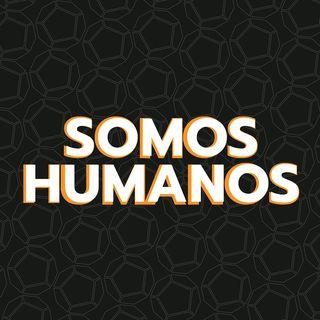 Episodio 10: Somos Humanos.