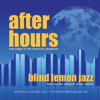 After Hours - Singer-songwriter James Byfield on Big Blend Radio