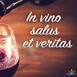 004 - In vino veritas et salus - Vino y salud