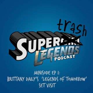Supertrash Minisode: Brittany Daily's 'Legend of Tomorrow' Set Visit