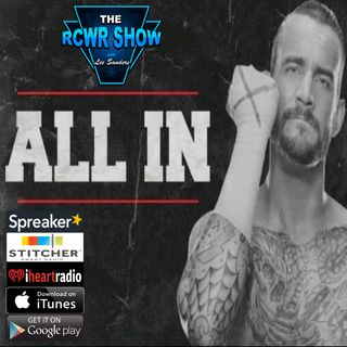 ALL IN or Nothing at ALL? Ep595 | The RCWR Show 5-16-2018