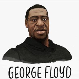 Keep It Real - Episode #126: George Floyd
