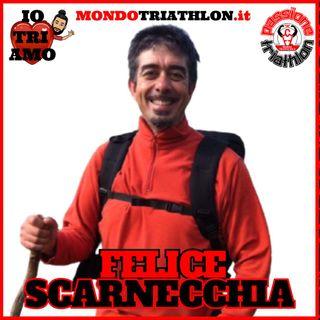 Passione Triathlon n° 132 🏊🚴🏃💗 Felice Scarnecchia