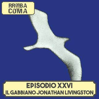 Il Gabbiano Jonathan Livingston - Episodio 026