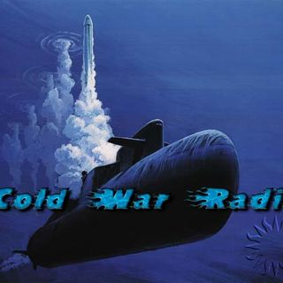 Cold War Radio - CWR#342