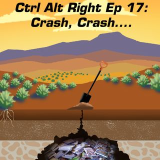 CTRL ALT RIGHT Episode 17 Crash,Crash