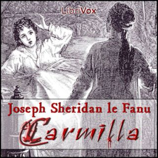 Carmilla by LeFanu, Joseph Sheridan 1 Free Audiobook Adults Only Lesbian Vampire Novel
