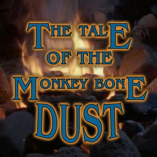 The Tale of the Super Specs or The Tale of Monkeybone Dust