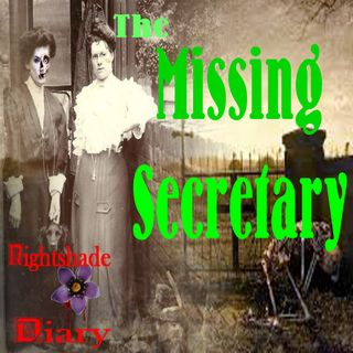 The Missing Secretary | A Casebook of Ghosts | Podcast