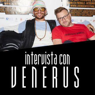 LRFXXV - Intervista con VENERUS