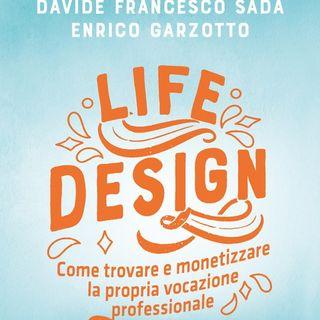 """Davide Francesco Sada """"Life Design"""""""