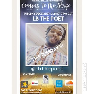 COMING TO THE STAGE: SPECIAL GUEST LB THE POET