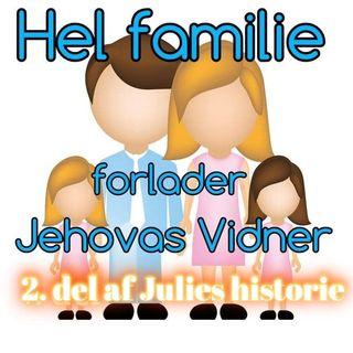 #81 Hel familie forlader Jehovas Vidner (2. del)