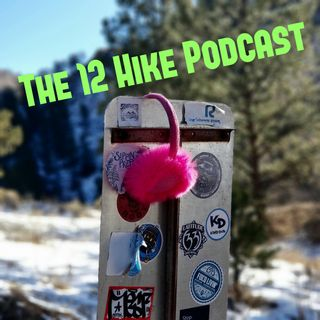 The 12 Hike Podcast