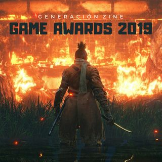 GENERACIÓN ZINE 1x07: Game Awards 2019