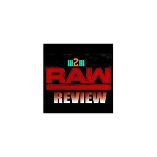 Wrestling 2 the MAX: WWE RAW Review 2.12.18