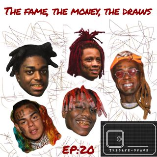 The Safe-Space: The Fame, The Money, The Draws  EP20