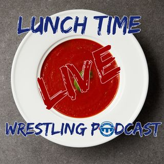 Lunch Time Wrestling Podcast
