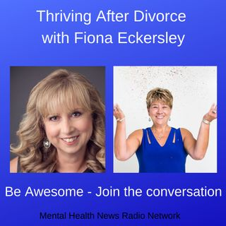 Thriving After Divorce with Fiona Eckersley