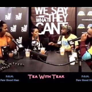 Tea With Teak S1.EP.11 feat FGM