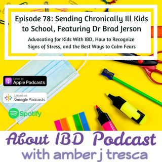 Sending Chronically Ill Kids to School, Featuring Dr Brad Jerson
