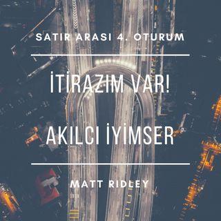 #4 Akılcı İyimser - Matt Ridley