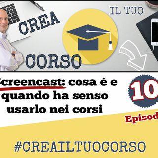 #10: Screencast: cosa è e quando ha senso usarlo nei corsi online