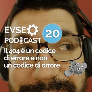 Errore 404 e SEO: un codice di errore e non di orrore - EV SEO Podcast #20