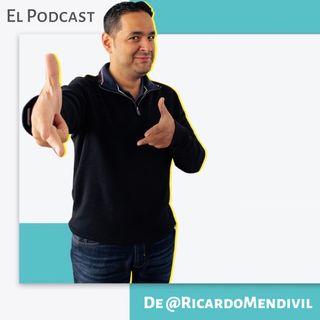 El Podcast con Ricardo Mendivil