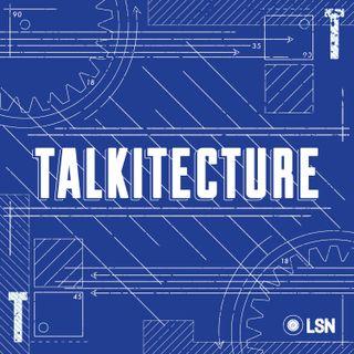 Talkitecture Debut Episode