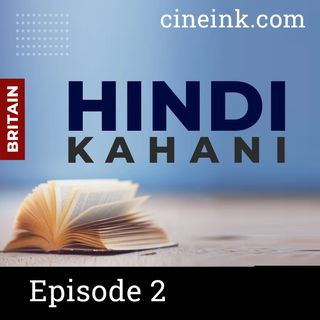 Episode 02: Khidki by Tejendra Sharma