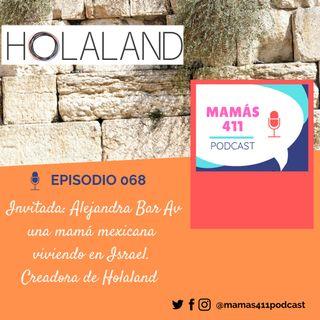 068 - Invitada: Alejandra Castellanos Bar Av, una mexicana en Israel. Fundadora de Holaland