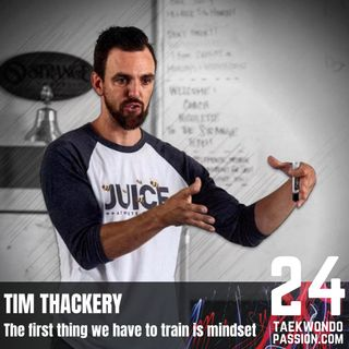 Tim Thackrey: The first thing we have to train is mindset