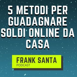 5 Metodi Per Guadagnare Soldi Online Da Casa! #10