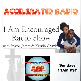 I Am Encouraged Radio 10-7-18