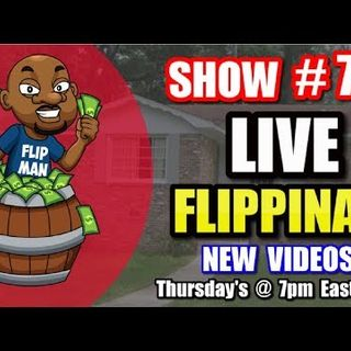 Live Show #77 | Flipping Houses Flippinar: House Flipping With No Cash or Credit 11-08-18