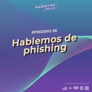 ⚡Episodio 55 - Hablemos de phishing