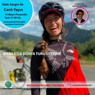 """Bisikletle Dünya Turu - Hale Sargın """"Bölüm 1"""""""