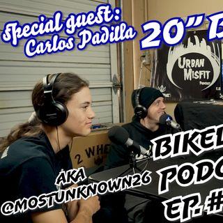UMP Bikelife Ep. #026 | Carlos Padilla brakeless BMX | 16yrs Old