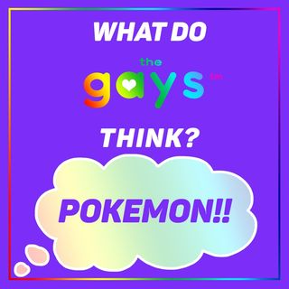 The Nostalgia of Pokemon (with Special Guest: OhRonJohn)