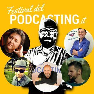 Il Festival del Podcasting (raccontato senza Ciraolo)