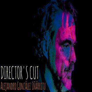 Director's Cut E37 - Alejandro González Iñárritu