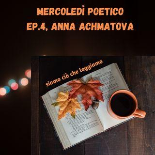 Mercoledì poetico - Ep. 4, Anna Achmatova