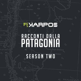 Racconti dalla Patagonia: Season Two - Cap. 1