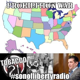 #sonoflibertyradio - Prohibition War