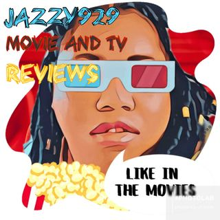 Jazzy929's Movie And Tv Reviews