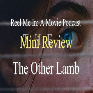 Mini Review: The Other Lamb